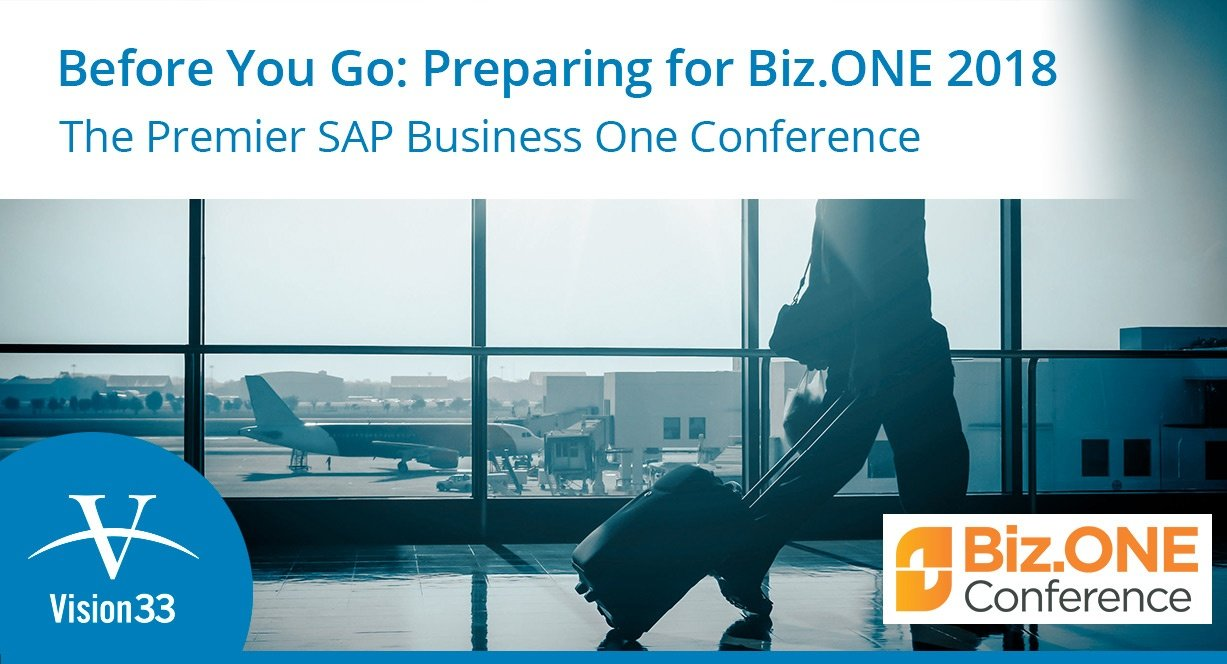 Before You Go: Preparing for Biz.ONE 2018 – Premier SAP Business One Conference