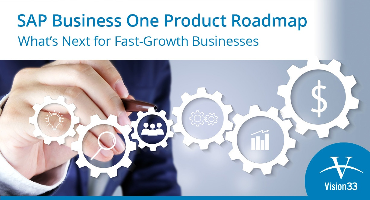 SAP Business One Product Roadmap: What's Next Fast-Growth Businesses.