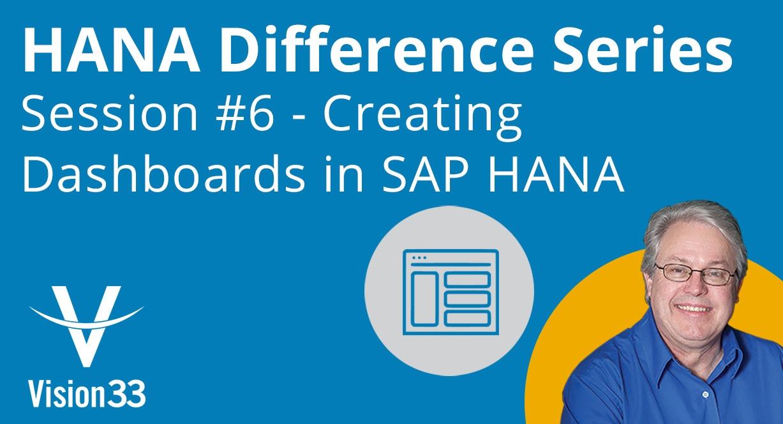 SAP HANA: Pervasive Analytics How to Create a Dashboard
