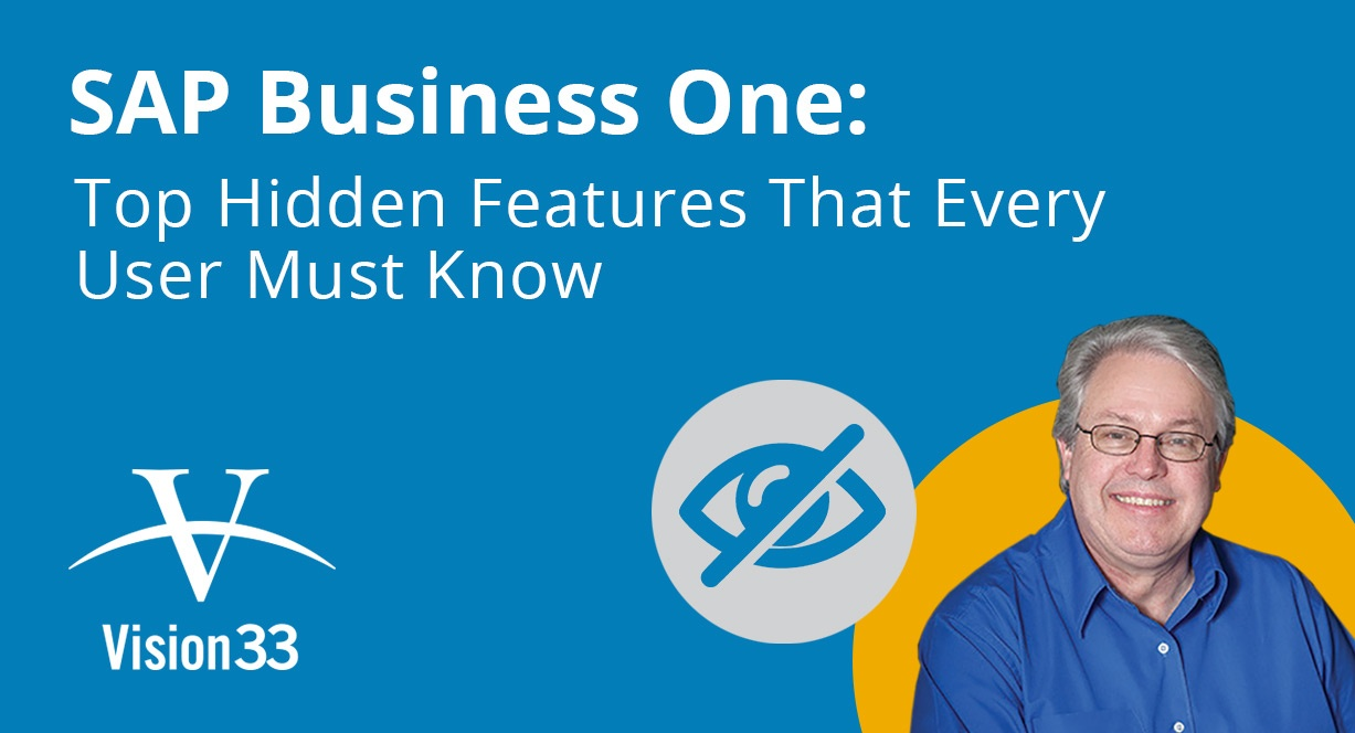 SAP Business One: Top Hidden Features That Every User Should Know