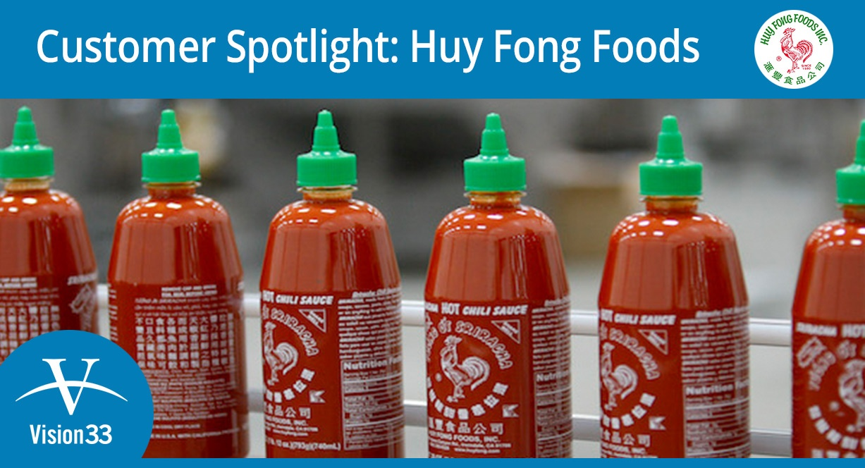 (UK) Vision33 Customer Success Spotlight on Huy Fong Foods