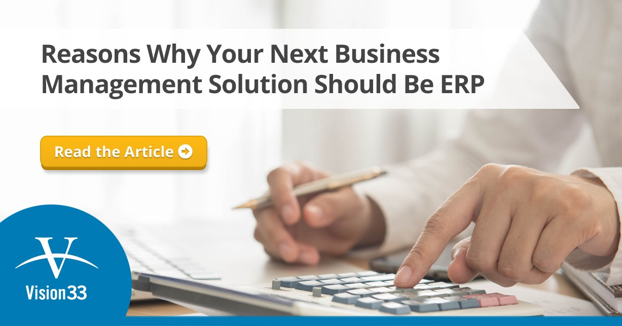 Reasons Why Your Next Business Management Solution Should Be ERP