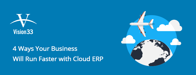 4 Ways your business will run faster with cloud erp