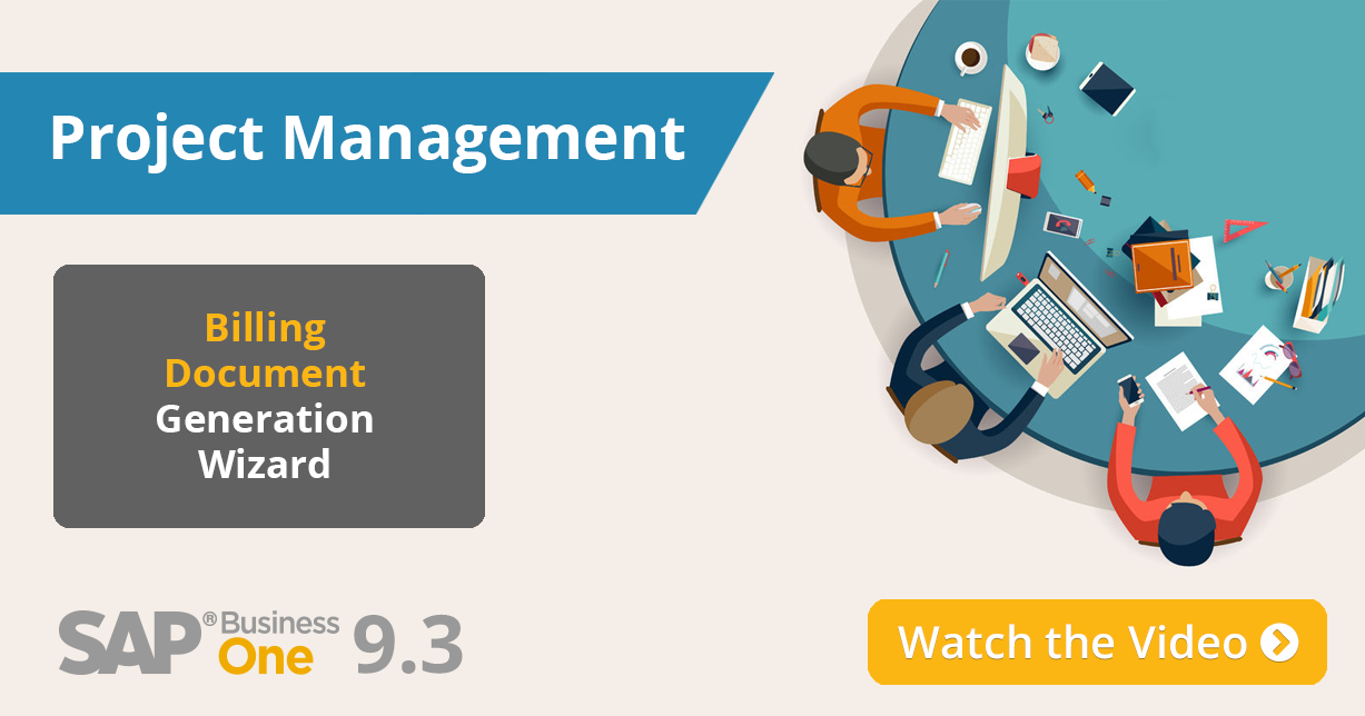 Project Management Revisited: The Best of What's New in SAP Business One version 9.3 Part 9