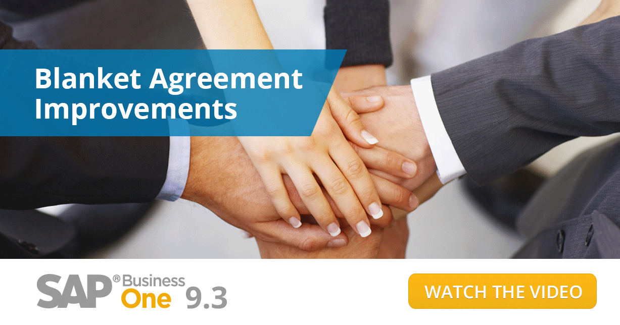 Blanket Agreements: The Best of What's New in SAP Business One Part 7